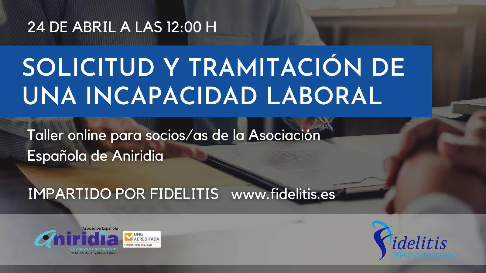 Solicitud y tramitación de una incapacidad laboral. 24 de abril a las 12:00 pm