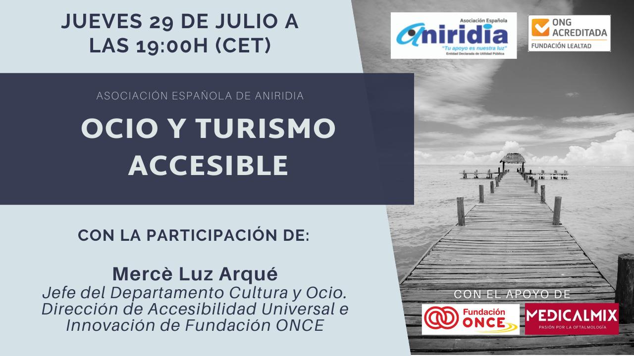 Cartel ocio y turismo accesibles. 29 de julio de 2021 a las 19 horas en el canal de youtube de la asociación española de aniridia