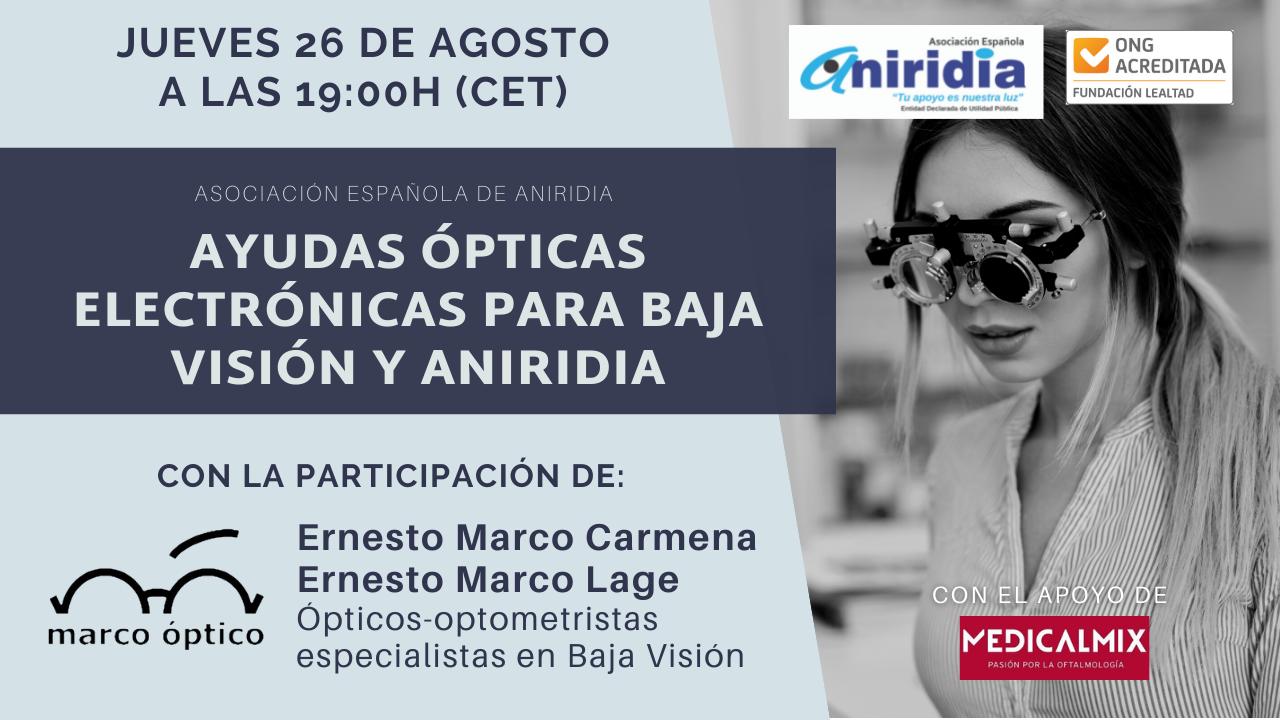 Cartel informativo Aniridia mes a mes ayudas ópticas electrónicas para baja visión y aniridia. Jueves 26 de agosto a las 7 de la tarde